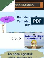 Pemahaman diri terhadap proses KIP.ppt