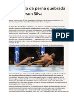 O SEGREDO DA PERNA QUEBRADA DE ANDERSON SILVA