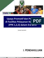 Kemenkes - Upaya Promotif Dan Preventif Di Fasilitas Pelayanan Kesehatan Dalam Era BPJS