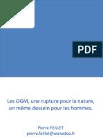 Pierre FEILLET - Les OGM, une rupture pour la nature, un même dessein pour l'humanité