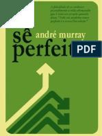 Andrew Murray - Sê Perfeito