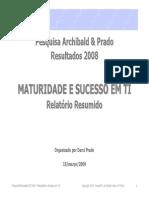 Pesquisamaturidade2008 Relatorioresumido Sucesso Em Ti v3