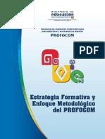 Estrategia Formativa y Enfoque Metodológico PROFOCOM