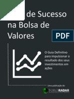 eBook - Guia de Sucesso Na Bolsa de Valores - Toro Radar