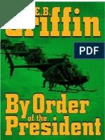 W.E.B. Griffin - Din Ordinul Presedintelui