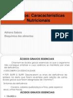 Características Nutricionais Dos Lipídeos