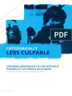 Categorically Less Culpable - Children Sentenced to Life Without Possibility of Parole in Illinois