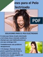 Soluciones Para El Pelo Electrizado