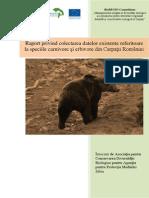 Raport Privind Colectarea Datelor Existente Referitoare La Speciile Carnivore Şi Erbivore Din Carpaţii României