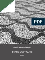 Relatório de Gestão 2014 - vereador Floriano Pesaro (PSDB - SP)