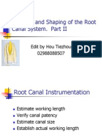 cleaning and shaping of root canal system