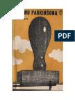 C. Northcote Parkinson - Prawo Parkinsona albo w pogoni za postępem - 1971 (zorg)