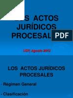 Derecho Procesal (UDP, Agosto 2012, Acto Jurídico Procesal)