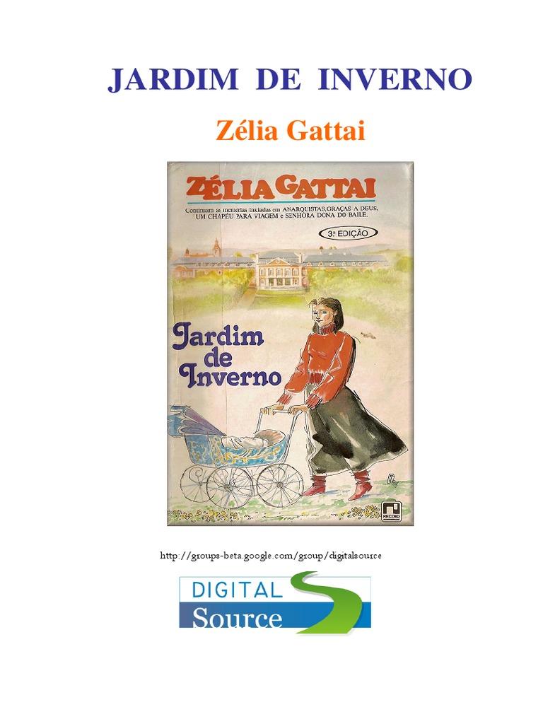 Zelia Gattai - Jardim de Inverno 9e33fac9b59