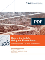 SNL Metals & Mining - State of the Market Mining and Finance Report