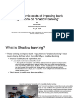 """The economic costs of imposing bank regulations on """"shadow banking"""""""