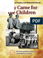 They Came For The Children - Residential School History