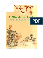A Filha Do Rei Dragão - Contos Da Dinastia Tangue