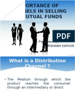 Importance of channels in Selling of Mutual Funds