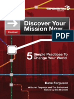 Discover Your Mission Now - 5 Simple Practices to Change Your World