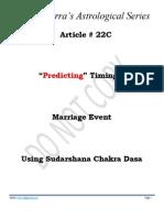 Article # 22C -- Predicting Timing of Marriage Event Using Sudarshana Chakra Dasa