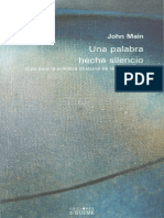 Main, John - Una Palabra Hecha Silencio.pdf