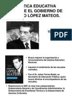 Política Educativa Durante El Gobierno de Adolfo López