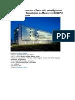Centro de Innovación y Desarrollo Estratégico de Productos Del Tecnologico de Monterrey