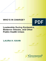 Who's in Charge Leadership During Epidemics, Bioterror Attacks, And Other Public Health Crises