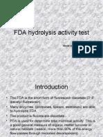 FDA Hidrolysys Activity Test