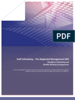 Staff Scheduling the Neglected Management Skill