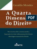 A 4° Dimensão do Direito - Renato Geraldo Mendes