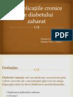 Complicațiile Cronice Ale Diabetului Zaharat