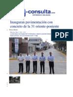 07-05-2014 e-consulta.com - Inauguran pavimentación con concreto de la 31 oriente-poniente.