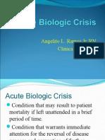 Acute Biological Crisis