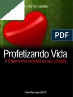Marcio Valadão- Profetizando Vida-nº76