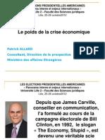 Elections Présidentielles Américaines de Novembre 2012 - Le Poids de l'Économie (PA, Lille, Oct 2012)