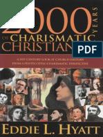 2000 Years of Charismatic Christianity - Hyatt