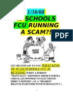 1/30/08 IS SCHOOLS FCU RUNNING A SCAM by vanderKOK