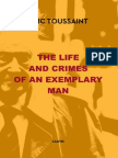 The Life and Crimes of an Exemplary Man