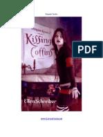 02 - Beijando Caixões (Kissing Coffins) - Ellen Schreiber