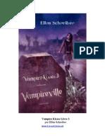 03 - Vila Vampira (Vampireville) - Ellen Schreiber