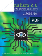 Journalism 2 How to Strive and Thrive a Digital Literacy Guide for the Information Age 2007 b001u4kzgo