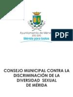 Consejo Contra La Discriminación de La Diversidad Sexual de Mérida