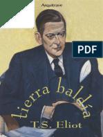 Eliot T S - Tierra Baldia