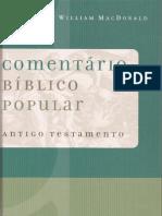 Cometário Bíblico Popular Versículo Por Versículo - Antigo Testamento - William MacDoanld