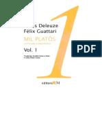 Gilles Deleuze Félix Guattari - Mil Platôs- Capitalismo e Equizofrenia Vol 1