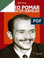 Pedro Pomar Uma Vida Em Vermelho