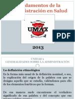 UNIDAD 1 - Fundamentos de La Administración - UMAx