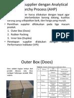 Pemilihan Supplier Dengan Analytical Hierarchy Process (AHP